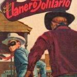 El Llanero Solitario y la Mina Secreta Historieta # 40
